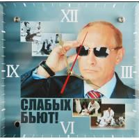 """Часы-панно """"В.В. Путин: """"Слабых бьют!"""" Авторские работы RV0021887CG"""